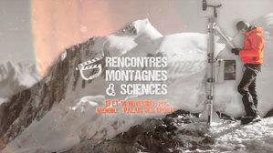 Teaser des Rencontres Montagnes et Sciences 2015